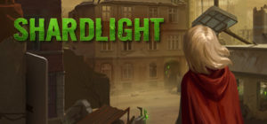 Shardlight Walkthrough